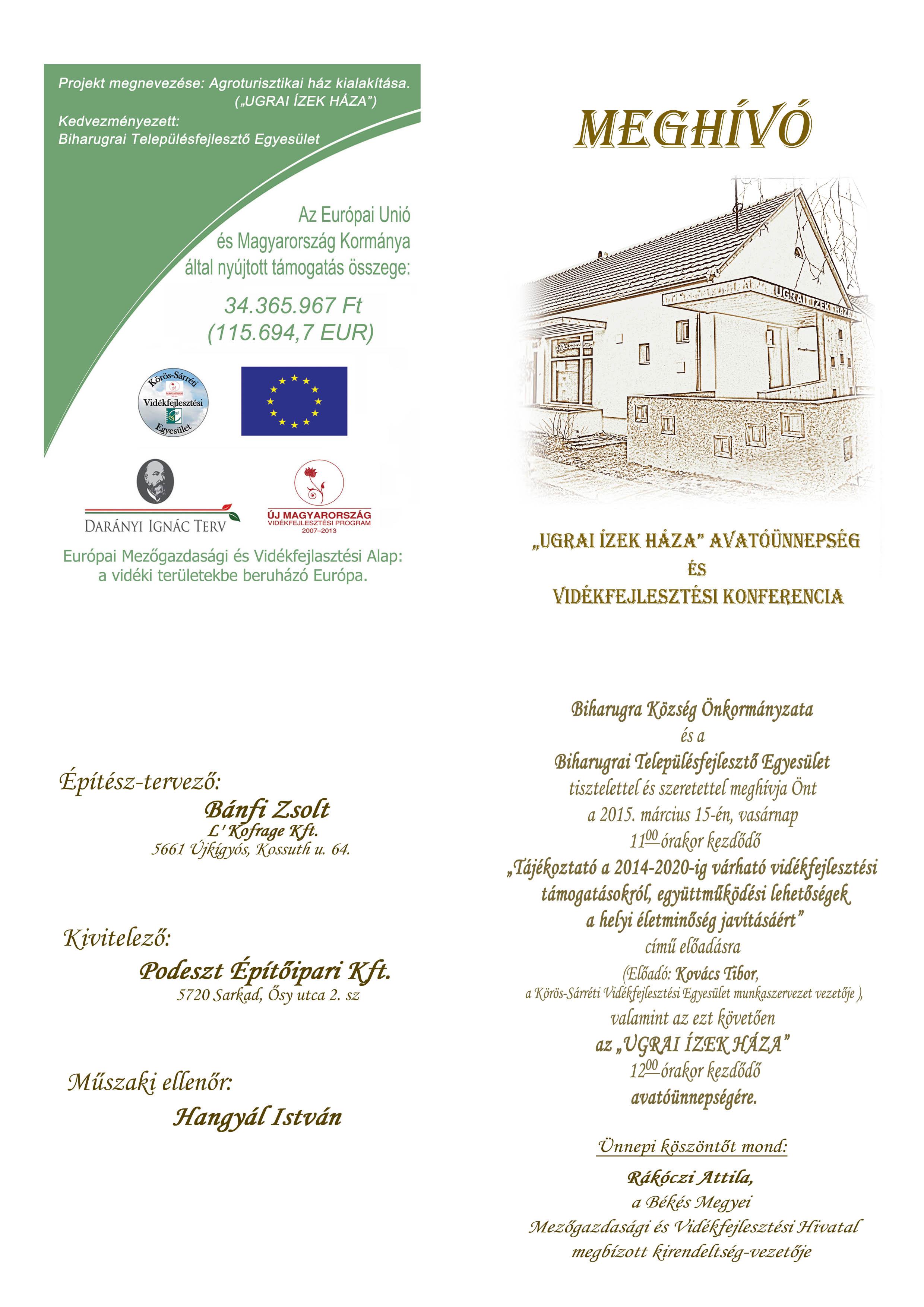 """f1e4f13614 Meghívó """"Ugrai ízek háza"""" avatóünnepségé s vidékfejlesztési konferenciára"""